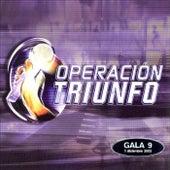 Operación Triunfo (Gala 9 / 2003) by Various Artists