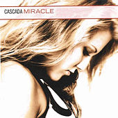 Miracle by Cascada