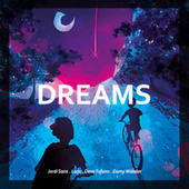 Dreams von Jordi Sans