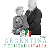 Argentina Recuerda Italia Vol. 2 de Various Artists