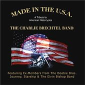 Made in the Usa by The Charlie Brechtel Band