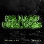 No Hard Feelings by Manga Saint Hilare