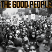 Good Lord (feat. Lords of the Underground & DJ C-Reality) de Good People