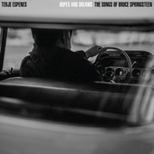 Hopes and Dreams - the Songs of Bruce Springsteen by Terje Espenes