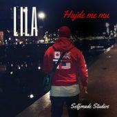 Hajde Me Mu by Lila