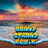 Myrtle Beach (Grand Strand Remix) de Sunny Ledfurd