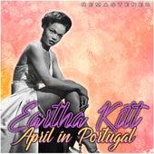 April in Portugal (Remastered) van Eartha Kitt
