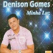 Minha Luz de Denison Gomes
