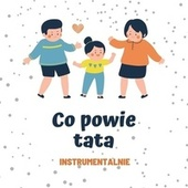 Co powie tata by Don Don