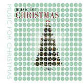 Music for Christmas von Various Artists