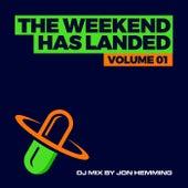 The Weekend Has Landed, Vol. 1 by Jon Hemming