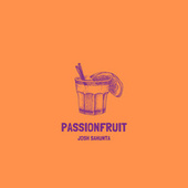 Passionfruit (Stripped Version) by Josh Sahunta