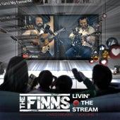 Livin' the Stream: Livestreams, Vol. 1 by The Finns