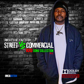 Streets Vs Commercial 100 Song Collection, Pt. 2 by Rich The Factor