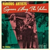 Squaws Along the Yukon by Various Artists