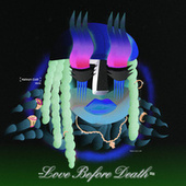 Love before Death by Kelvyn Colt