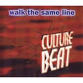 Walk the Same Line von Culture Beat