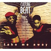 Take Me Away de Culture Beat