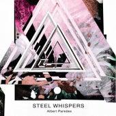 Steel Whispers de Albert Paredes