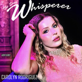 The Song Whisperer by Carolyn Rodriguez