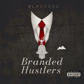Branded Hustlers de Blaccdee