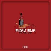Whiskey Break de Ayo K