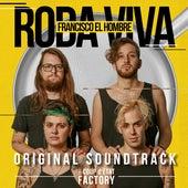 Roda Viva (Original Soundtrack) de Francisco el Hombre