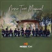 Nosso Tom Musical, Vol. 1 by NOSSO TOM Musical