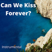 Can We Kiss Forever? van Victor Rodrigues
