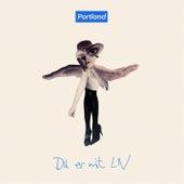 Du Er Mit Liv by Portland