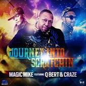 Journey Into Scratchin' de DJ Magic Mike