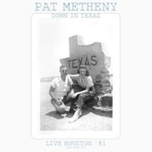 Down In Texas de Pat Metheny