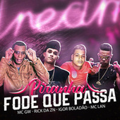 Piranha Fode Que Passa (feat. Mc Gw & MC Lan) by Mc Rick DA ZN