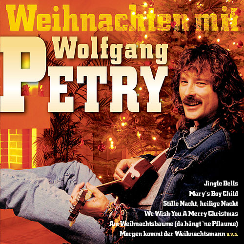 Weihnachten mit Wolfgang by Wolfgang Petry