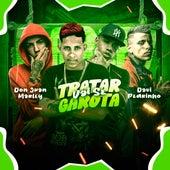 Vai Se Tratar Garota (feat. Mc Pedrinho & Mc Don Juan) (Brega Funk) by MC Marley