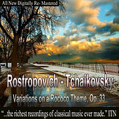 Rostropovich - Tchaikovsky, Variations on a Rococo Theme, Op. 33 de Mstislav Rostropovich