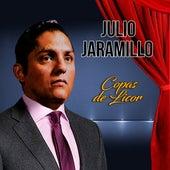 Copas de Licor by Julio Jaramillo