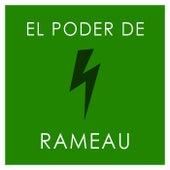 El poder de Rameau de Jean-Philippe Rameau