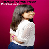 Talking to the Moon (Cover) de Jamille Rosa