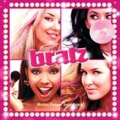 Bratz Motion Picture Sountrack by Bratz