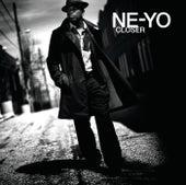 Closer by Ne-Yo