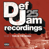 Def Jam 25, Vol. 12 - This Is The Remix de Various Artists