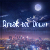 Break Me Down by Anna Lawrence