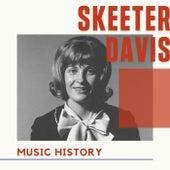 Skeeter Davis - Music History von Skeeter Davis