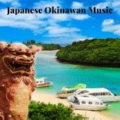 Japanese Okinawan Music: Oriental Mood & Traditional Music by Oriental Music Zone