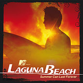 MTV Presents Laguna Beach - Summer Can Last Forever de Various Artists