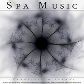 Spa Music: Thunderstorm Sounds and Music For Spa, Music for Sleep, Massage Music For Relaxation and Music For Healing, Mindfulness, Meditation, Wellness and Sleeping Music de S.P.A