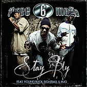 Stay Fly von Three 6 Mafia