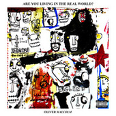 Are You Living In The Real World? - EP by Oliver Malcolm