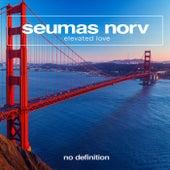 Elevated Love di Seumas Norv